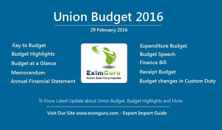 India New Union Budget 2016 - 2017 http://www.eximguru.com/budgetmain.aspx