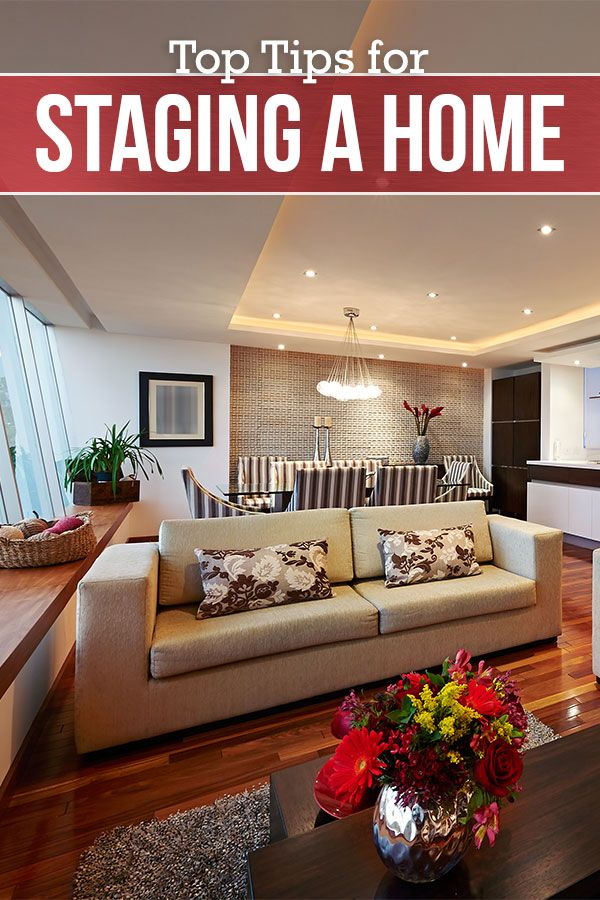 Learn How To Stage A Home For Quick And Painless