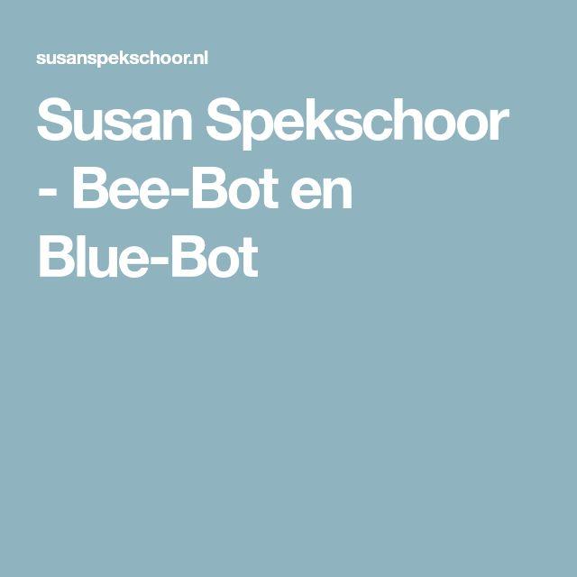 Susan Spekschoor - Bee-Bot en Blue-Bot