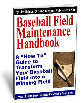 Be a Hero and Transform Your Baseball Field in Only 3 Weeks, 2 Days, or Even Just 4 Minutes with the NEW Baseball Field Maintenance Handbook...