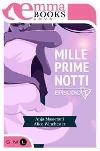 Sognando tra le Righe: MILLE PRIME NOTTI    Anja Massetani e Alice Winche...