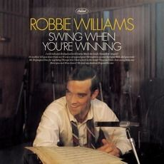 Robbie Williams - Swing When You're Winning (2001); Download for $0.24!