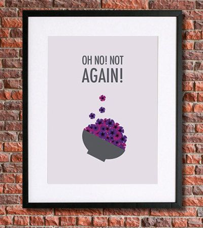 A Hitchhikers Guide to the Galaxy Printable Poster Featuring Quote Oh No! Not Again!| Douglas Adams | Purple Petunias    About Your Order