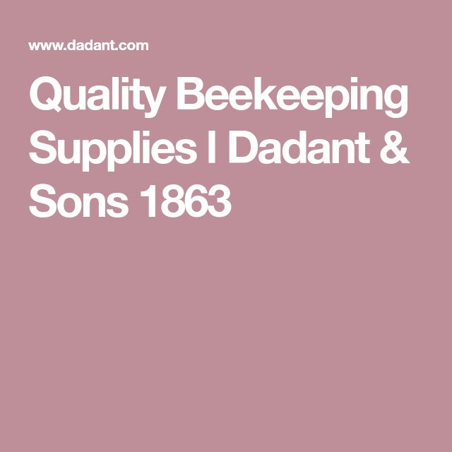 Quality Beekeeping Supplies l Dadant & Sons 1863