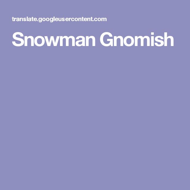 Snowman Gnomish
