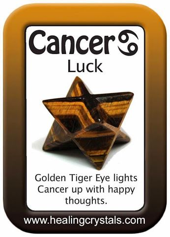 GOLDEN TIGER EYE WORKS WITH CANCER TO ATTRACT LUCK  http://www.healingcrystals.com/advanced_search_result.php?dropdown=Search+Products...&keywords=Golden+Tiger+Eye  Code HCPIN10 = 10% discount