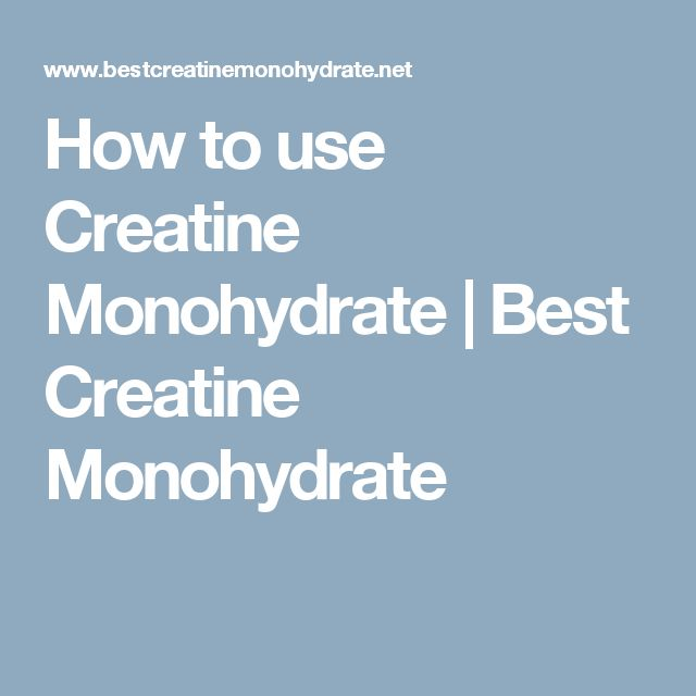 How to use Creatine Monohydrate | Best Creatine Monohydrate