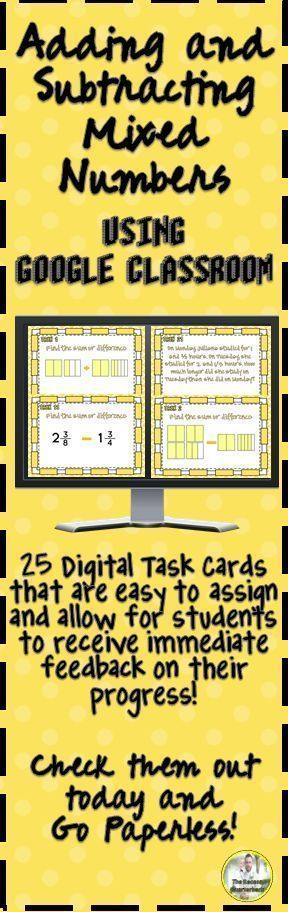 The 25 Tasks The 25 cards include practice with:  *Adding Mixed Numbers with Models  *Subtracting Mixed Numbers with Models  *Adding and Subtracting Mixed Numbers with the Standard Algorithm  *Word Problems with Mixed Numbers  *Subtracting with Renaming