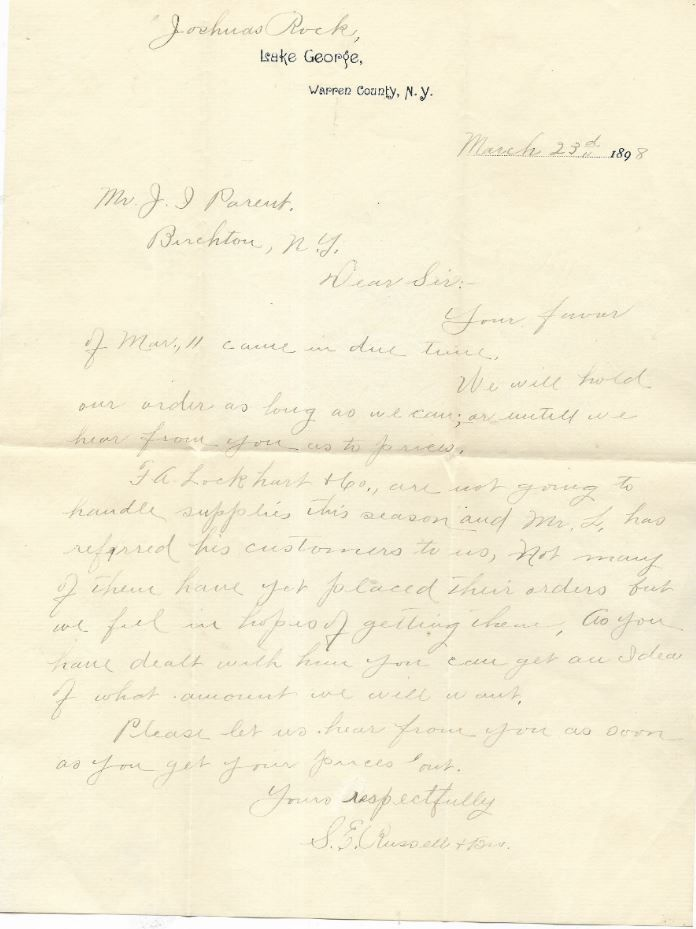 """Joshua's Rock is handwritten above """"Lake George, Warren County, New York. The Letter was written on 23 March 1898.  It was Written to a Mr. J. I. Parent of Birchton, New York  The Letter explains """"...are going to handle supplies this season""""  It is signed by S. E. Russell and Bros.  Page 1 of 2"""