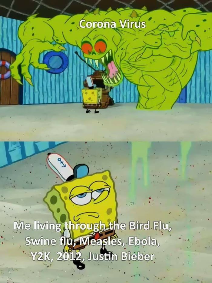 Yup People Forget We Ve Lived Through Shit Like This Before Funny Spongebob Memes Crazy Funny Memes Spongebob Funny