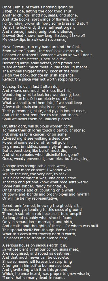 Church Going by Philip Larkin. http://annabelchaffer.com/  I absolutely love this poem.