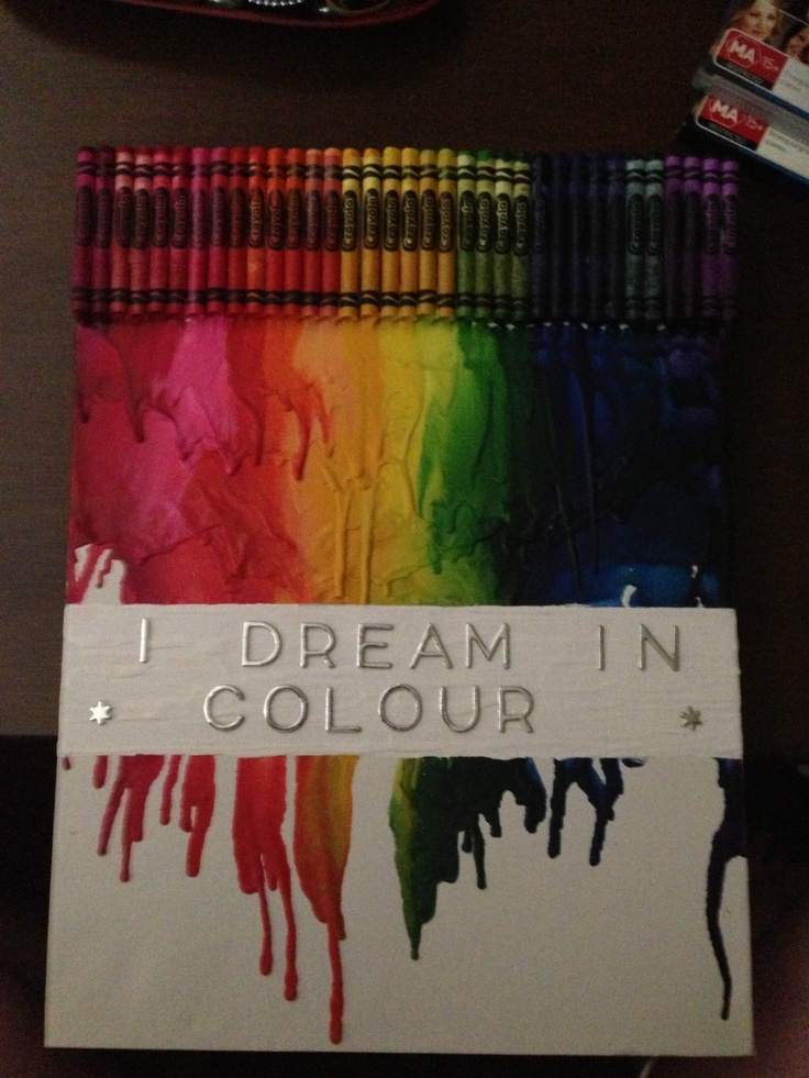 "Melted crayola crayons, "" I dream in colour"" quote. $6 canvas. $3 crayons. $9 stickers."