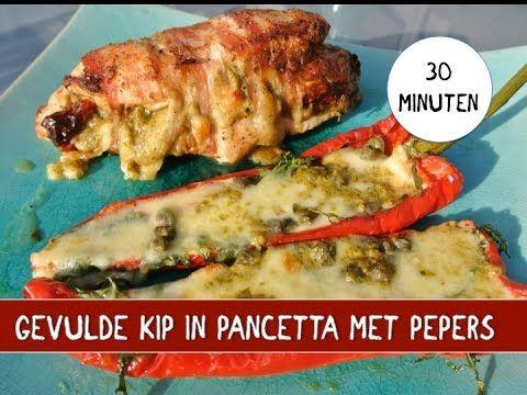 Gevulde pesto kipfilet in pancetta en gevulde pepers - YouTube