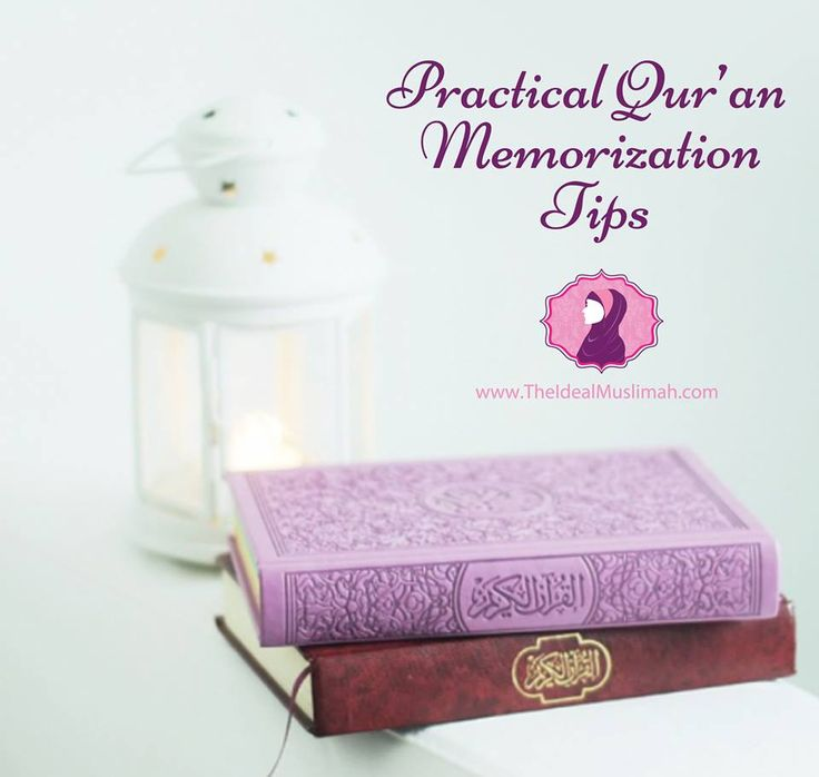 Practical quran memorization tips