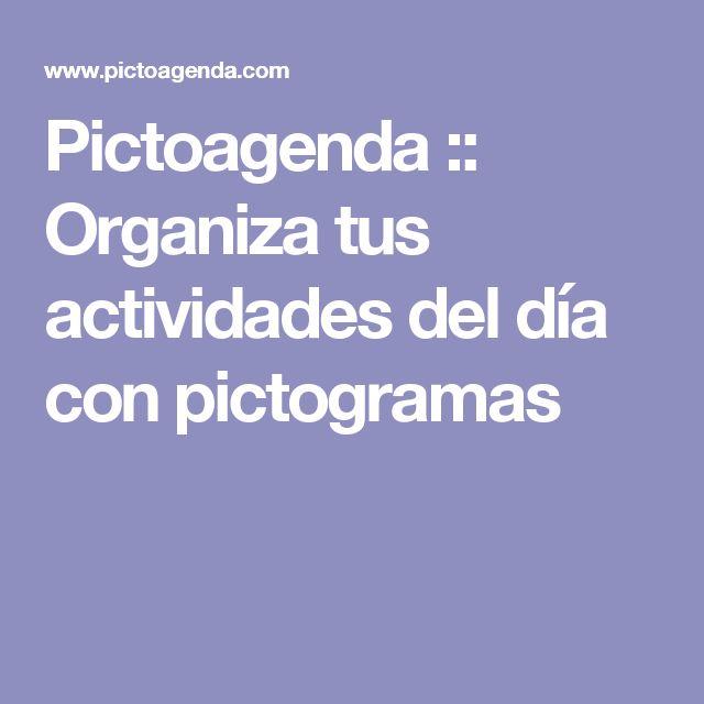 Pictoagenda :: Organiza tus actividades del día con pictogramas