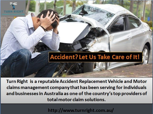 Turn Right Specialised In End To End Motor Vehicle Accident For