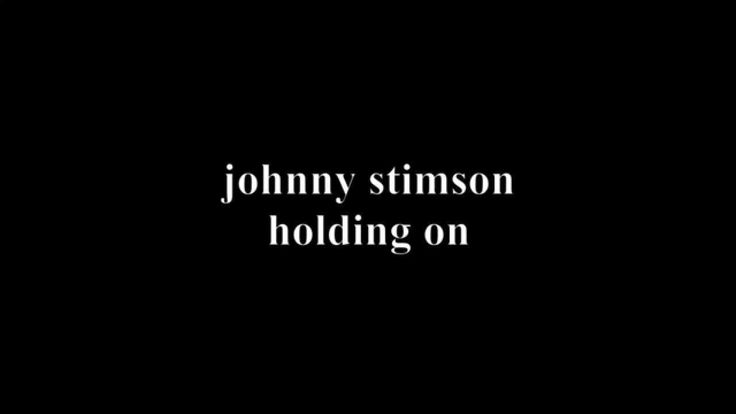 Johnny Stimson - Holding On (BUPA TV advert song) [OFFICIAL LYRIC VIDEO]