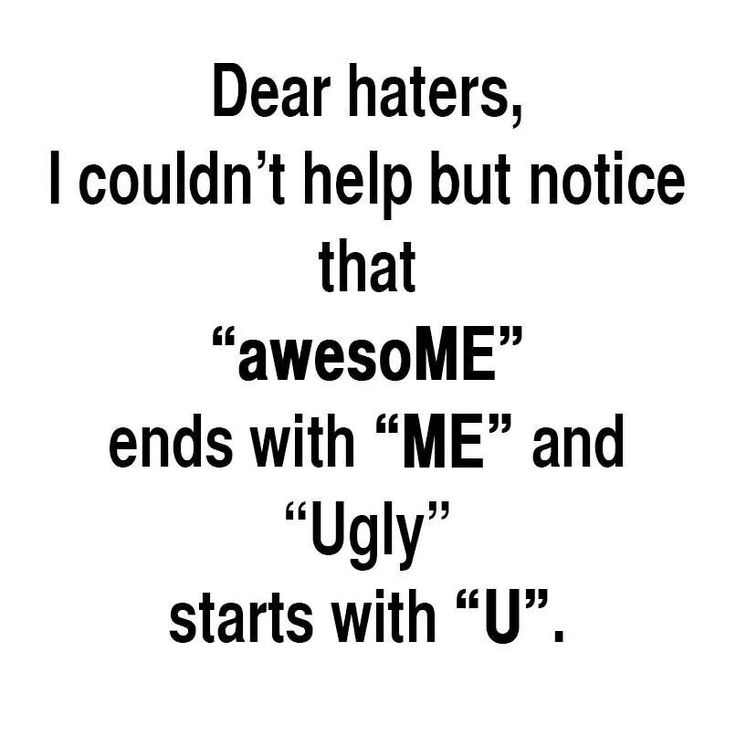Funny Quotes About Haters: Dear Haters Quotes. QuotesGram
