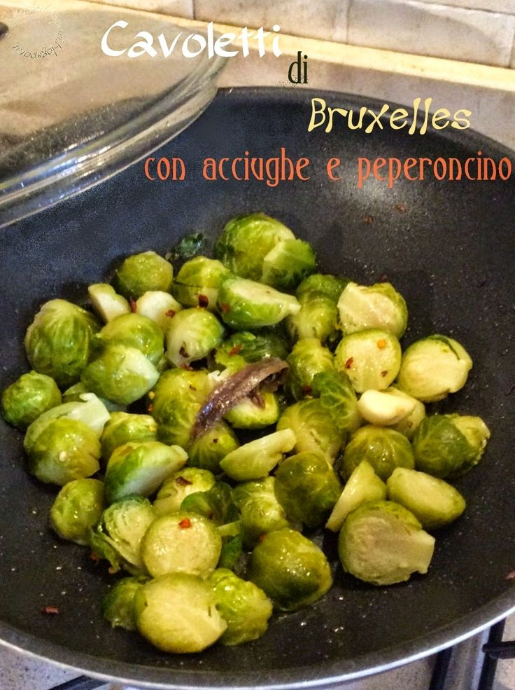 Briciole di Sapori : Cavoletti di Bruxelles con acciughe e peperoncino