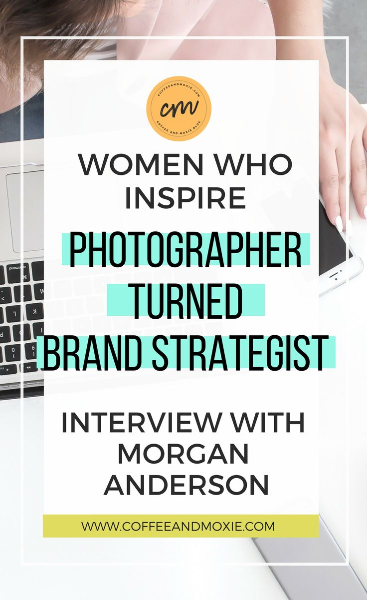 I love reading inspiring stories about women who are making their dreams happen. Check out this interview with Brand Strategist, Morgan Anderson and learn how she's chasing her dreams in business!