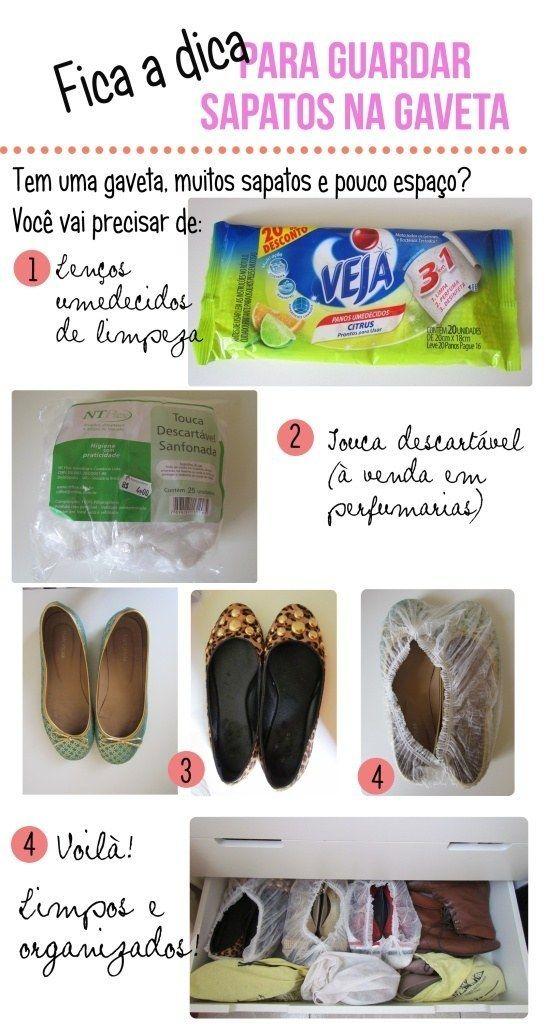 Dá para guardar sapatos em gavetas. É só limpá-los e acomodá-los em toucas descartáveis.