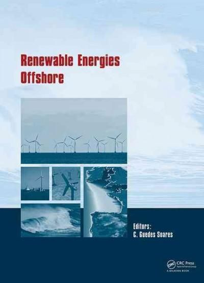 Renewable Energies Offshore: Proceedings of the 1st International Conference on…