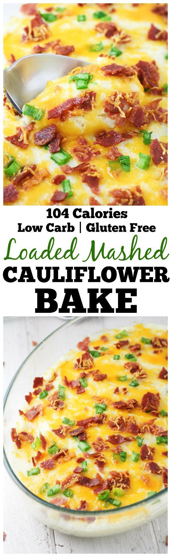 Loaded Mashed Cauliflower Bake - A super delicious, low carb alternative made with a few simple ingredients. The ultimate guilt free comfort meal or side dish! | It's Cheat Day Everyday.