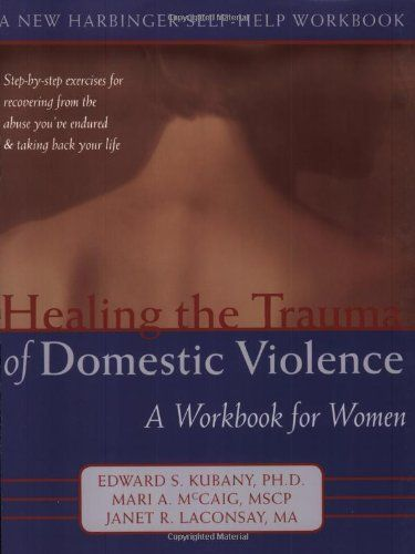 24 best books images on pinterest domestic violence relationships healing the trauma of domestic violence a workbook for women by mari mccaig msw fandeluxe Images