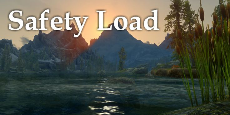 Safety Load at Skyrim Nexus - mods and community