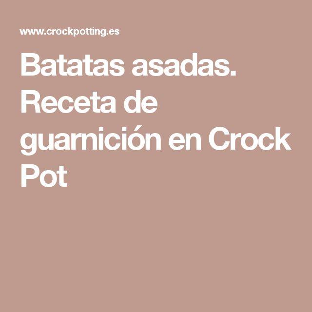 Batatas asadas. Receta de guarnición en Crock Pot