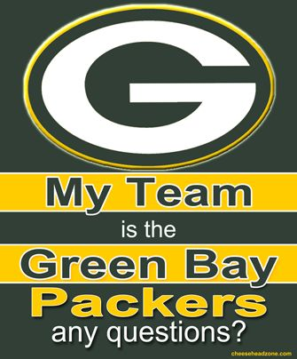 My Team is the Green Bay Packers is the perfect message and image to show your green and gold colors.