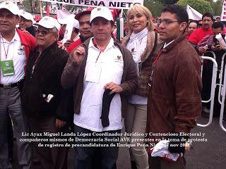 Democracia Social AVE Comité Nacional Democracia Social AVE presente en el registro de Enrique Peña Nieto 27 nov 2011