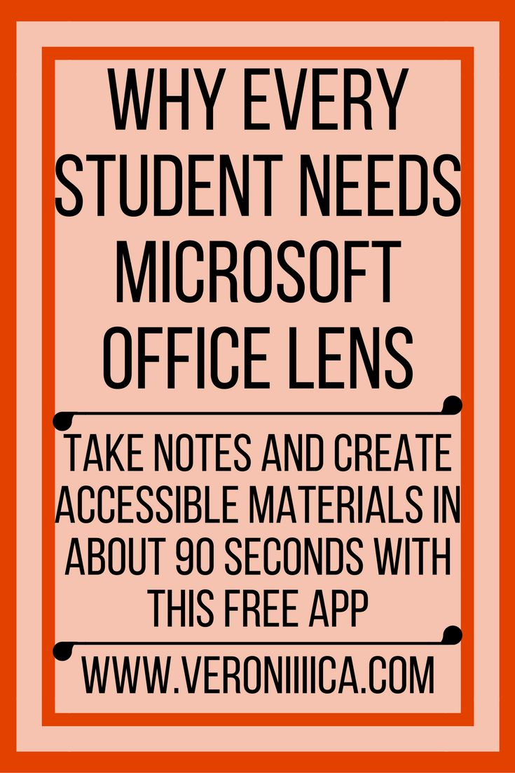 Why every student needs Microsoft Office Lens. Take notes and create accessible materials in about 90 seconds with this free app. Edtech, college, success, accessibility, print disability, large print, scanner, ocr, android, ipad, ios, windows, microsoft