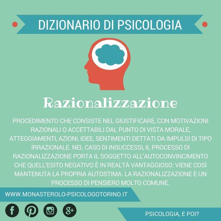 Dizionario di #Psicologia: #Razionalizzazione.