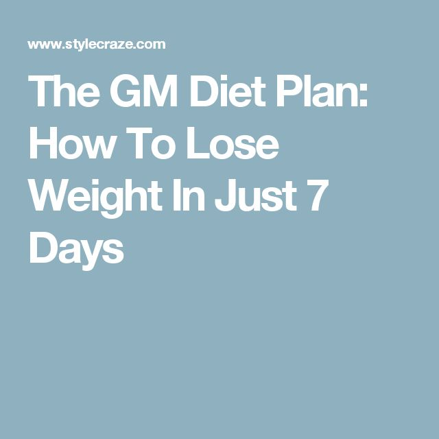 17 best ideas about gm diet plans on pinterest 7 day for General motors diet pdf