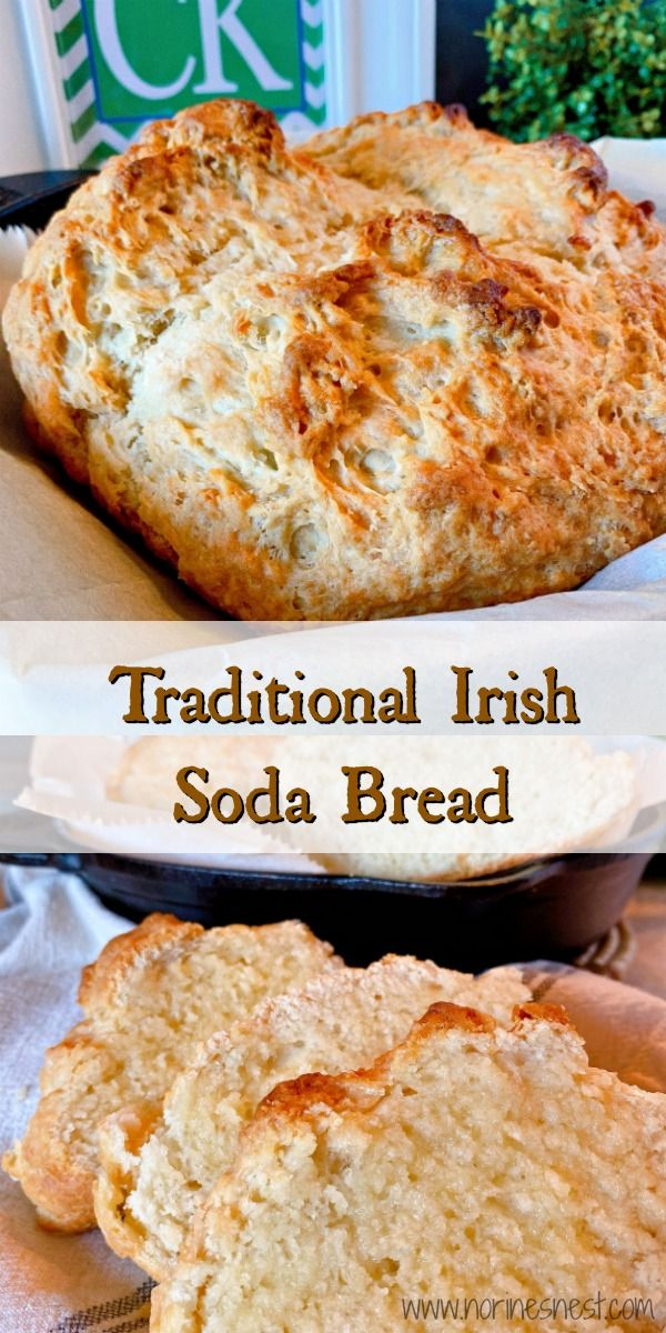 Traditional Irish Soda Bread Norine S Nest Recipe In 2020 Traditional Irish Soda Bread Soda Bread Best Homemade Bread Recipe