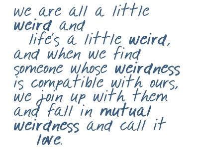 someday...: True Love, Inspiration Pictures, Quotes Sayings, Dr. Seuss, Love Quotes, Boys Meeting World, True Stories, Mutual Weird, Best Quotes