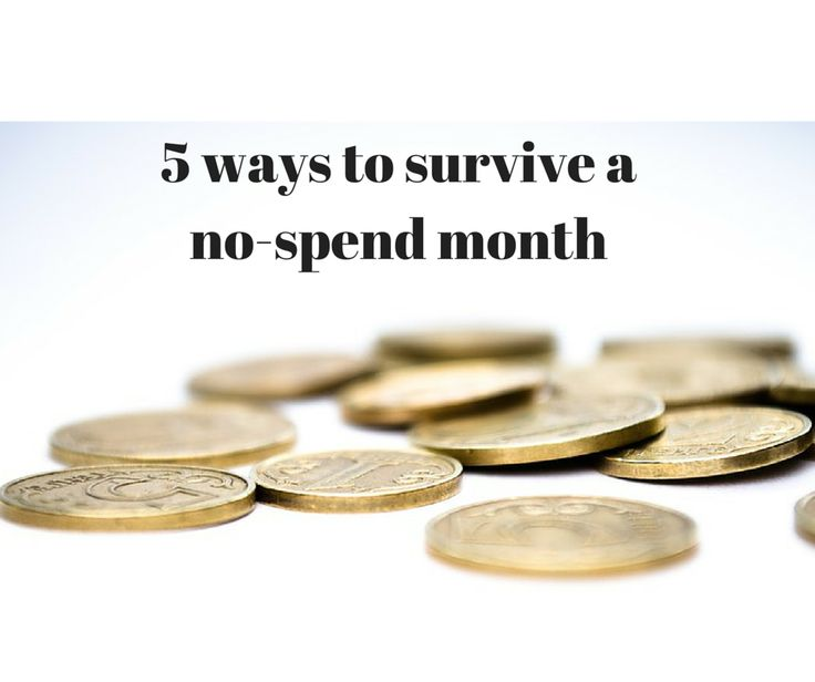 5 ways to survive a no-spend month