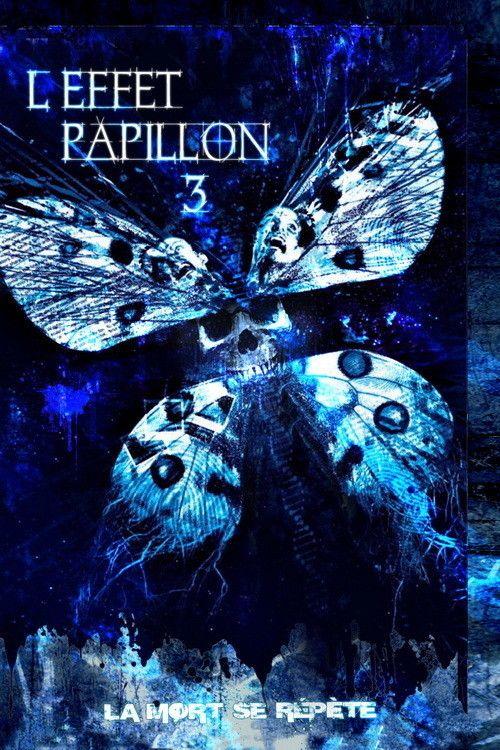 L'Effet Papillon 3 (2009) - Regarder Films Gratuit en Ligne - Regarder L'Effet Papillon 3 Gratuit en Ligne #LEffetPapillon3 - http://mwfo.pro/1432516