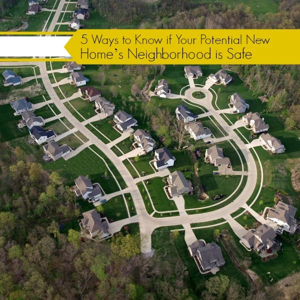 Here's how to tell if your new neighborhood is safe: http://blog.homes.com/2013/09/5-ways-to-know-if-your-potential-new-homes-neighborhood-is-safe/