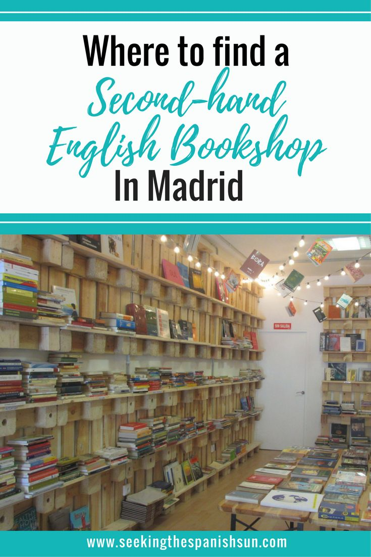 Where to find a second hand English bookshop in Madrid. Don't start a holiday without a good book. Living and traveling in Spain tips from Seeking the Spanish Sun travel blog.