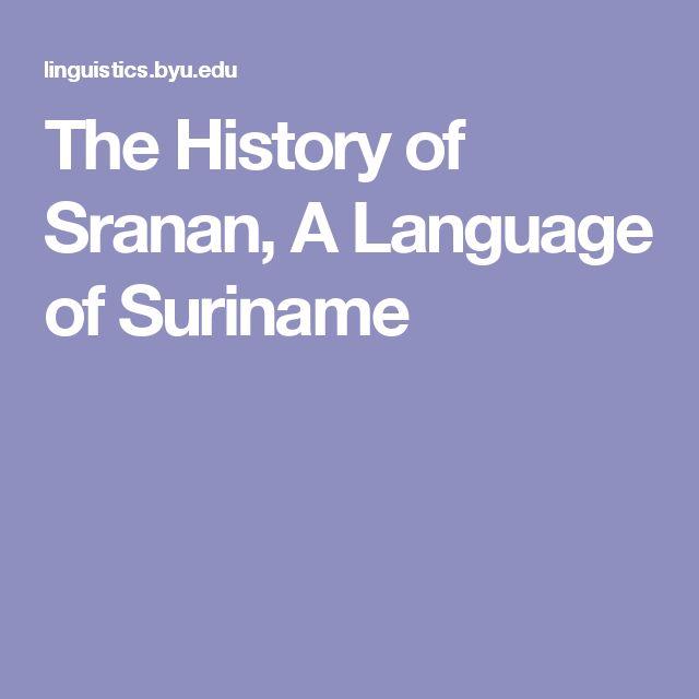 The History of Sranan, A Language of Suriname