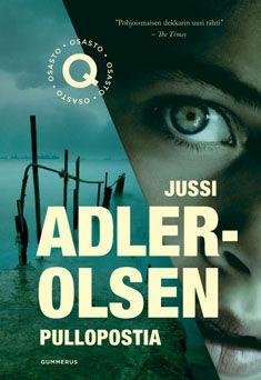 Pullopostia - Jussi Adler-olsen - Kovakantinen (9789512092796) - Kirjat - CDON.COM 23 €