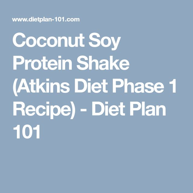 Coconut Soy Protein Shake (Atkins Diet Phase 1 Recipe) - Diet Plan 101