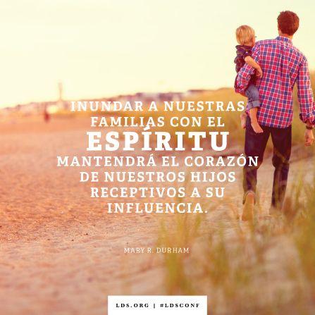 """""""Inundar a nuestras familias con el Espíritu mantendrá el corazón de nuestros hijos receptivos a Su influencia"""". —Hermana Mary R. Durham, """"El don que guía a un niño"""""""