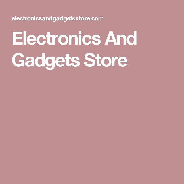 Electronics And Gadgets Store
