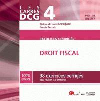 Béatrice Grandguillot et Francis Grandguillot - Droit fiscal DCG 4 - 98 exercices corrigés pour réviser et s'entraîner. - Agrandir l'image