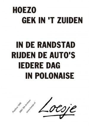 Hoezo gek ik het zuiden? In de Randstad rijden de auto's iedere dag in polonaise.