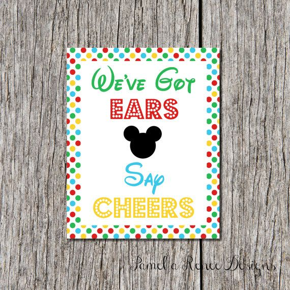 INSTANT DOWNLOAD Mickey Mouse Clubhouse We've Got Ears Say Cheers 8x10 Printable Sign. Perfect decoration for your party!