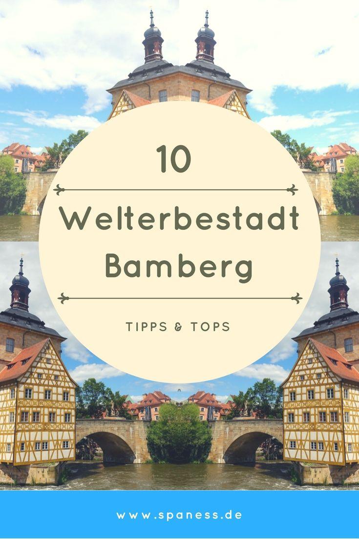 Bamberg Citytrip - 10 Tipps für die Welterbestadt.